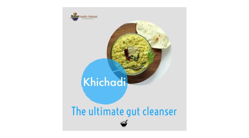 KHICHADI - THE GUT CLEANSER