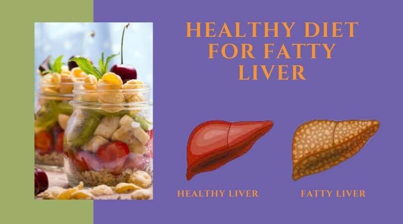 Healthy Diet For Fatty Liver